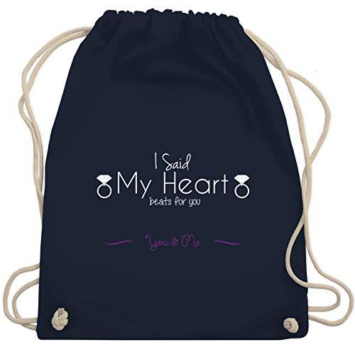 Shirtracer Statement - I Said My Heart Beats For You - Unisize - Navy Blau - Geschenk - WM110 - Turnbeutel und Stoffbeutel aus Baumwolle