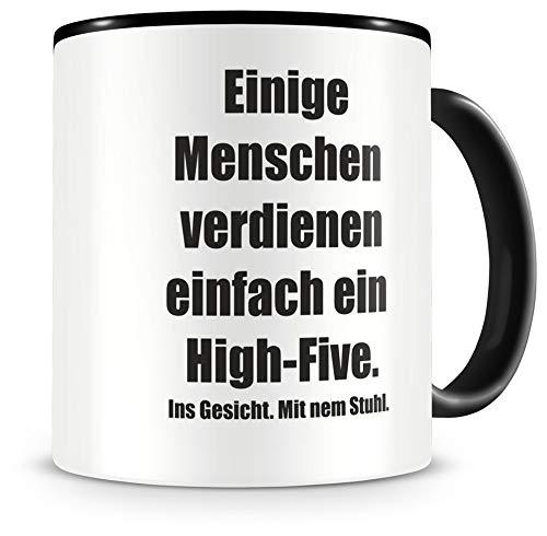 Samunshi® Einige Menschen verdienen. Tasse Kaffeetasse Teetasse Kaffeepott Kaffeebecher Becher