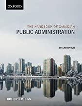 BY Christopher Dunn ( Author ) [{ The Handbook of Canadian Public Administration By Christopher Dunn ( Author ) Jun - 01- 2010 ( Hardcover ) } ]