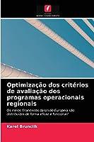 Optimização dos critérios de avaliação dos programas operacionais regionais
