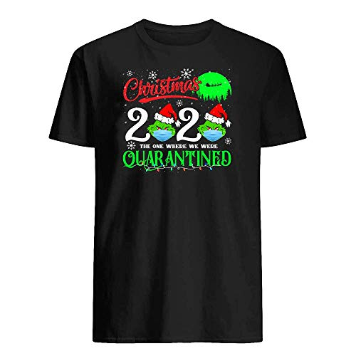 Christmas 2020 The One Where We were Quarantined The Grinch Christmas X Mas Vacation Social Distancing T-Shirt Graphic Novelty Cotton Tee Short Sleeve for Unisex