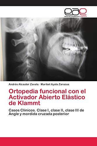 Ortopedia funcional con el Activador Abierto Elástico de Klammt