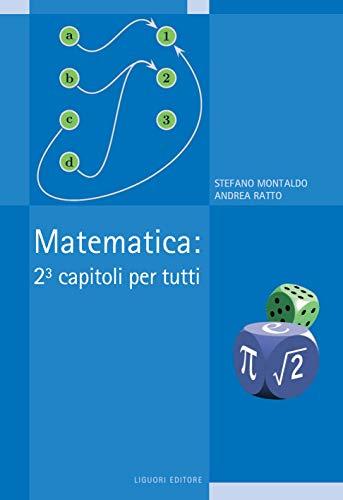 Matematica: 23 capitoli   per tutti (I manuali)