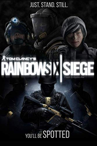Tom Clancy's Rainbow Six Siege gamer Notebook: 120 page 6x9 notebook for Tom Clancy's Rainbow Six Siege lovers