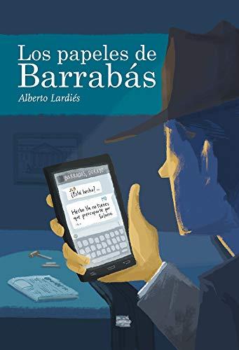Los papeles de Barrabás de Alberto Lardiés Galarreta