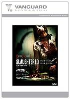 Slaughtered [DVD]