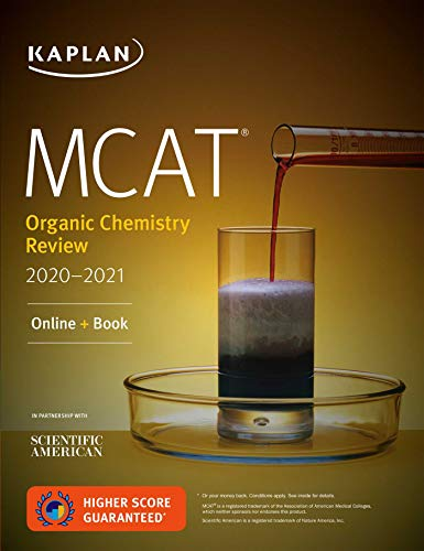 MCAT Organic Chemistry Review 2020-2021: Online + Book (Kaplan Test Prep)