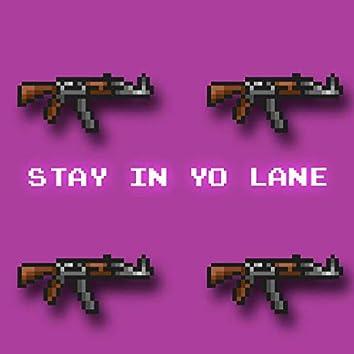 Stay in Yo Lane (Instrumental)