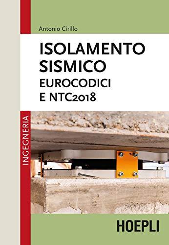 Isolamento sismico. Eurocodici e NTC2018