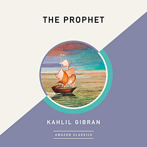 The Prophet (AmazonClassics Edition)                   Written by:                                                                                                                                 Kahlil Gibran                               Narrated by:                                                                                                                                 Simon Vance                      Length: 1 hr and 26 mins     Not rated yet     Overall 0.0