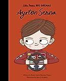 Ayrton Senna (Little People, BIG DREAMS, 49)