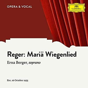 Reger: Mariä Wiegenlied, Op. 76 (Arr. for Orchestra)