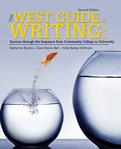 The West Guide to Writing: Success through the Sequence from Community College to University