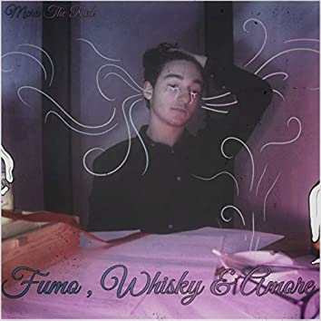 Fumo, whisky & amore