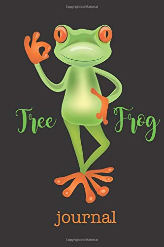 """Tree Frog Journal: 150 page notebook for writing down anything you wish. Glossy softcover, perfect bound. Illustration of a smiling frog showing an """"OK"""" symbol with his hand."""