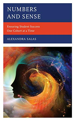 Numbers and Sense: Ensuring Student Success One Cohort at a Time