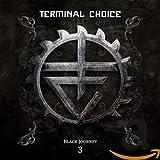 Songtexte von Terminal Choice - Black Journey 3