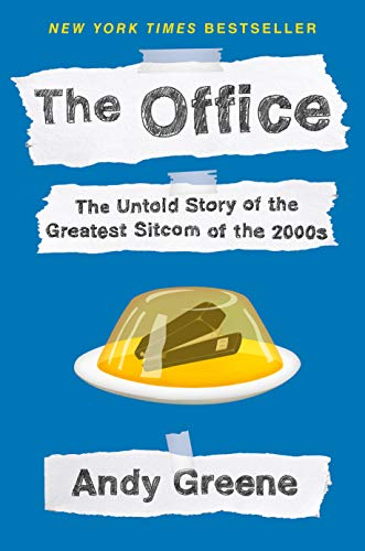 The Office: The Untold Story of the Greatest Sitcom of the 2000s: An Oral History (English Edition)