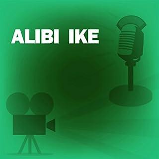 Alibi Ike (Dramatized) cover art