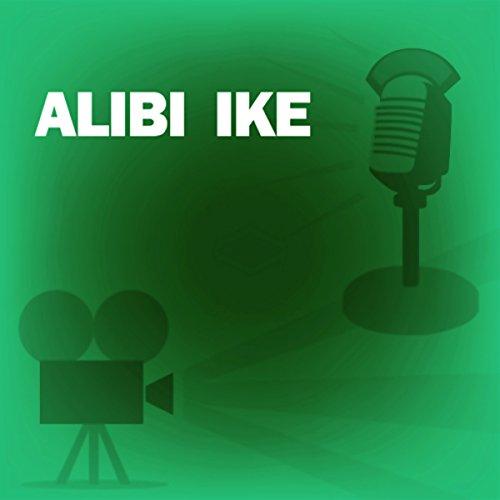 Alibi Ike: Classic Movies on the Radio