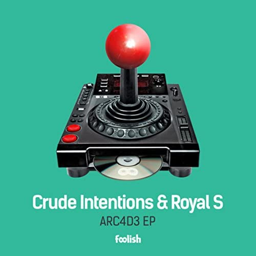 Crude Intentions & Royal S