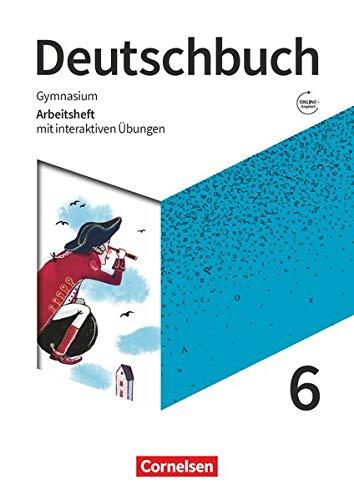 Deutschbuch Gymnasium - Zu den Ausgaben Allgemeine Ausgabe, Niedersachsen - Neue Ausgabe - 6. Schuljahr: Arbeitsheft mit interaktiven Übungen auf scook.de - Mit Lösungen