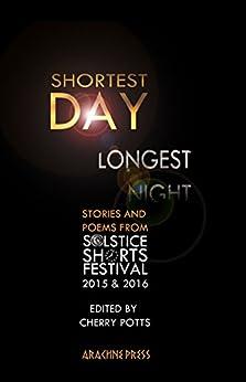 Shortest Day Longest Night by [Cherry Potts]