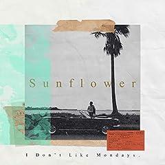 I Don't Like Mondays.「Sunflower」のCDジャケット