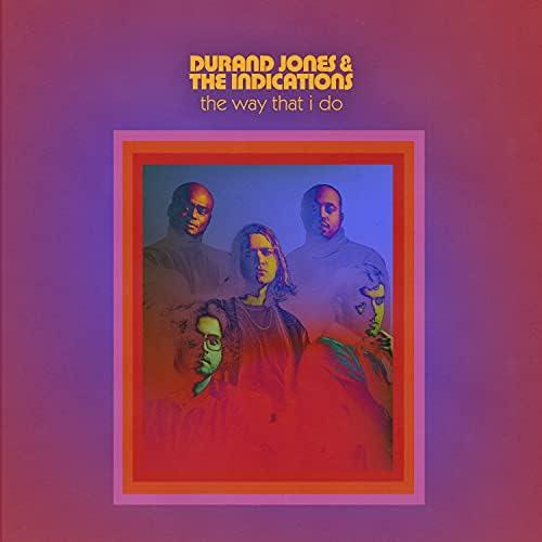 Durand Jones & The Indications feat. Aaron Frazer
