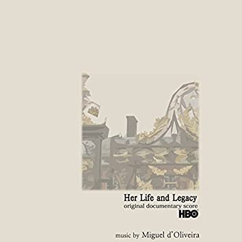 Her Life and Legacy (Original Score)