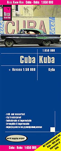 Reise Know-How Landkarte Kuba / Cuba (1:650.000) mit Havanna (1:50.000): reiß- und wasserfest (world mapping project)
