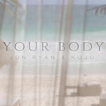 Your Body (feat. Kojo)