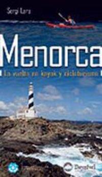 Menorca - la vuelta en kayak y cicloturismo (Guias Grandes Espacios)