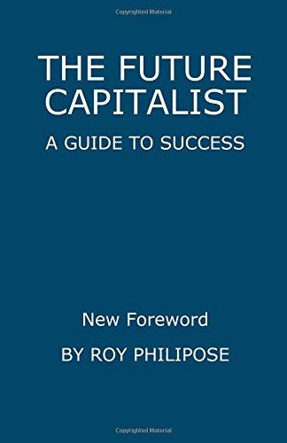 The Future Capitalist: A Guide to Success