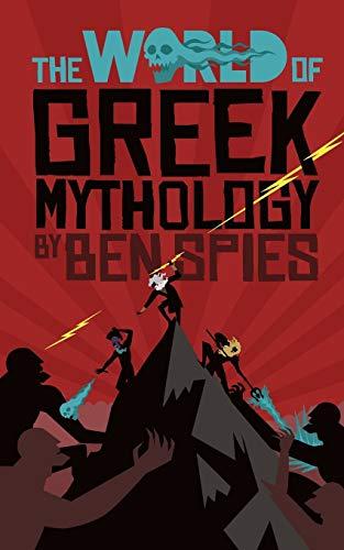The World of Greek Mythology