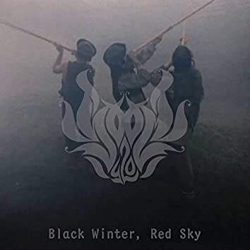 Black Winter, Red Sky