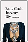 The Body Chain Jewelry Diy: How ...