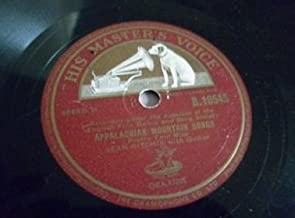 Appalachian Mountain Songs ... Recorded Under the Auspices of the English Folk Dance and Song Society. 78 rpm set