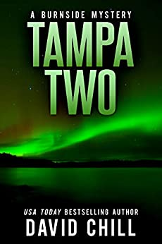 Tampa Two (Burnside Series Book 8) by [David Chill]