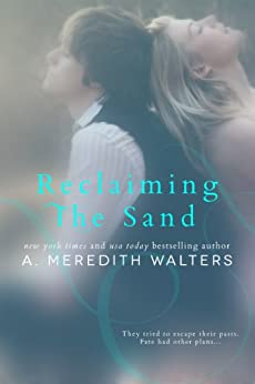 Reclaiming the Sand by [A. Meredith Walters]