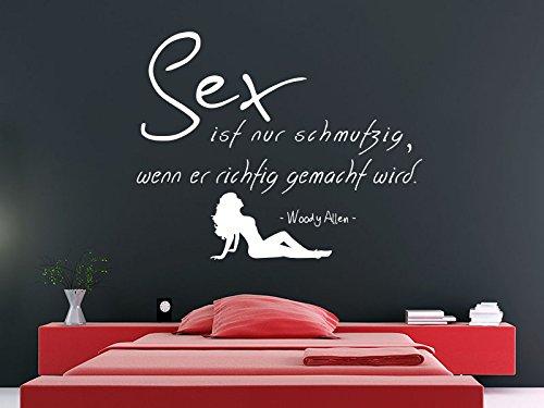 Klebeheld® Wandtattoo Sex ist nur schmutzig, wenn er richtig gemacht Wird. - Woody Allen (Farbe schwarz/Größe 75x60cm)