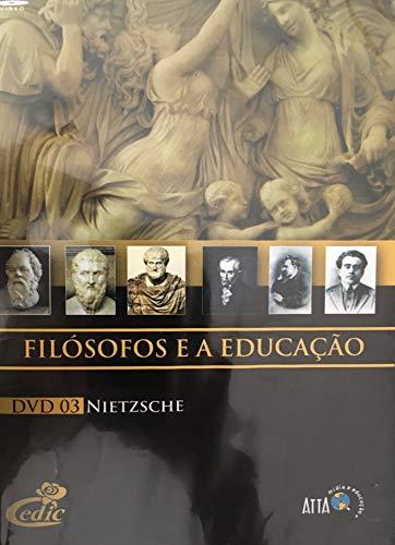 Filósofos e a Educação - Nietzsche DVD 03