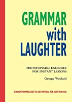Grammar with Laughter Photocopiable text (96 pp)