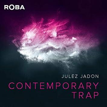 Contemporary Trap