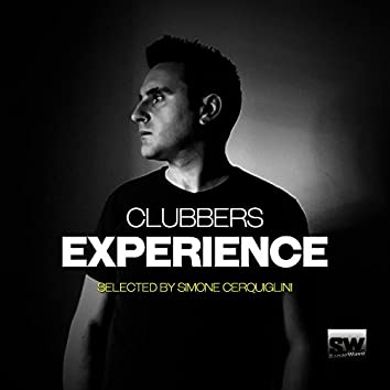 Clubbers Experience (Selected By Simone Cerquiglini)