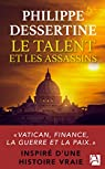 Le talent et les assassins par Dessertine