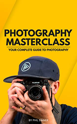 Photography Masterclass: Your Complete Guide to Photography (English Edition)