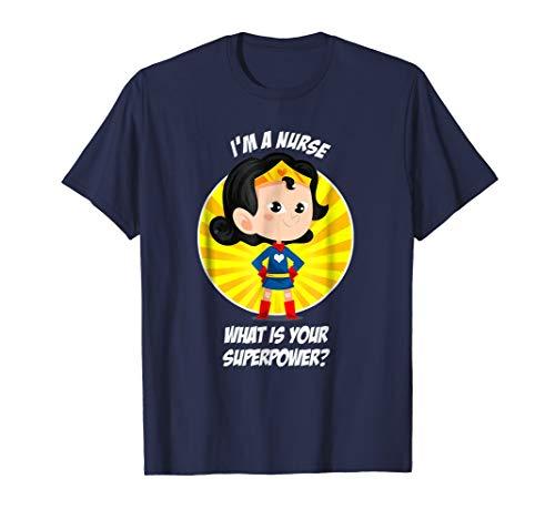 Nurse Superpower T-Shirt