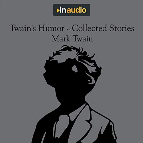 Twain's Humor - Collected Stories cover art