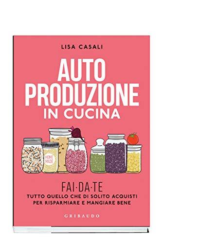 Autoproduzione in cucina - Pocket